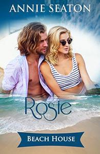Beach House: Rosie's Story