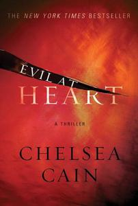 Evil at Heart: A Thriller