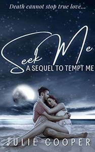 Seek Me: Georgiana's Story: A Sequel to Tempt Me