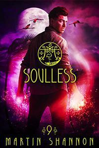 Soulless: A Dark Florida Urban Fantasy Short Story