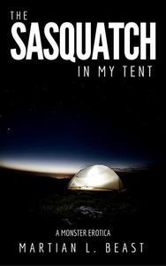 The Sasquatch in my Tent