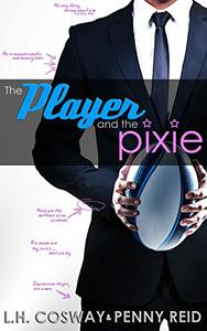 The Player and the Pixie: Forbidden Love Sports Romance
