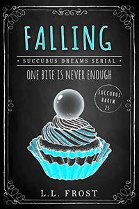 Falling: Succubus Dreams Serial
