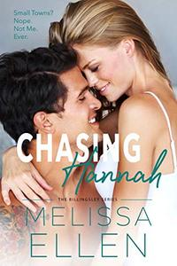Chasing Hannah: A Small Town Second Chance Romance