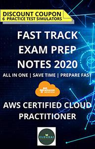 FAST TRACK EXAM PREP NOTES - AWS Certified Cloud Practitioner [ CLF-C01 ]: Fast Track Preparation | Consolidated Study Material | Exam Guide | Study Material