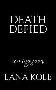 Death Defied