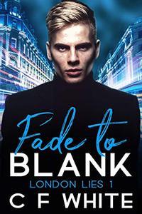 Fade to Blank: London Lies #1