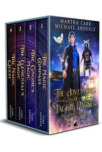 The Adventures of Maggie Parker Complete Box Set: The Magic Compass, The Gnome's Magic, The Elemental's Magic, The Magic Quest
