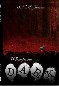Whispers in the Dark: A Pychological Thriller