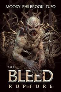 The Bleed Book 1: Rupture