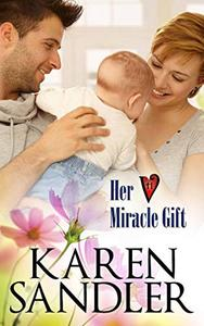 Her Miracle Gift: A Hart Valley Romance