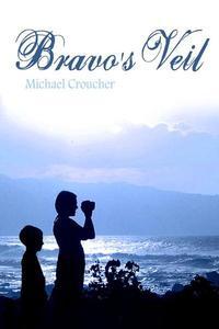 Bravo's Veil