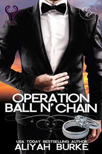 Operation Ball N' Chain