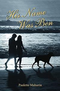 His Name was Ben: A Novel