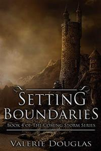 Setting Boundaries - a novella: Book 4 in The Coming Storm series