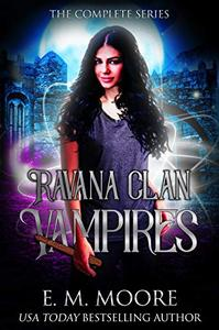 The Ravana Clan Vampires: a Young Adult Paranormal Romance
