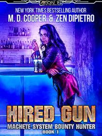 Hired Gun - A Bounty Hunter Space Opera Adventure