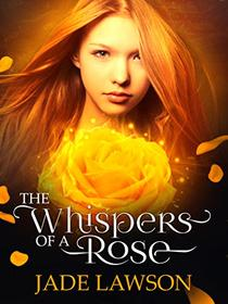The Whispers of a Rose