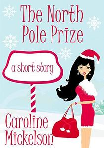 The North Pole Prize : A Short Story
