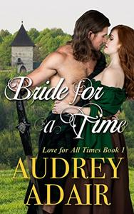 Bride for a Time: A Scottish Time Travel Romance
