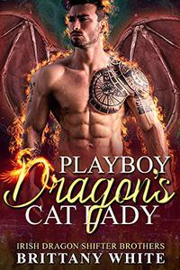 Playboy Dragon's Cat Lady