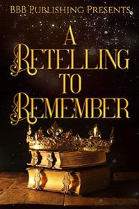 A Retelling To Remember
