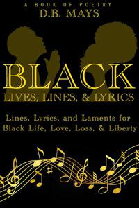 Black Lives, Lines, & Lyrics