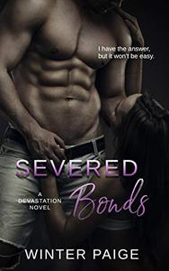 Severed Bonds (A Devastation Novel)