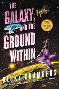 The Galaxy, and the Ground Within: A Novel