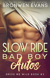 Slow Ride : Bad Boy Autos