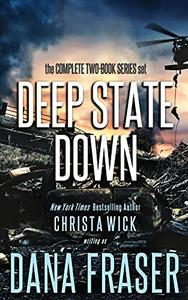 Deep State Down (The Complete Series): A Two-Book Boxed Set