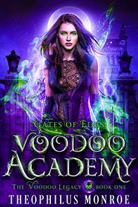 Voodoo Academy: An Urban Magic Academy Fantasy
