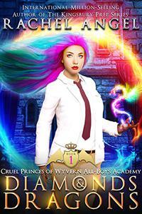 Diamonds and Dragons: A High School NA Reverse Harem Dark Fantasy Bully Romance
