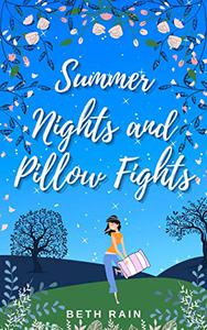 Summer Nights and Pillow Fights: A feel-good love story full of sunshine and friendship