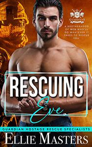 Rescuing Eve: Ex-Military Special Forces Hostage Rescue