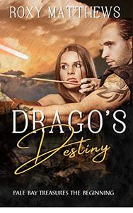 Drago's Destiny: An Epic Paranormal and Urban Fantasy Gods Series