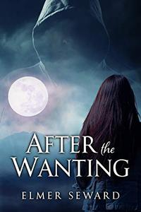 After the Wanting