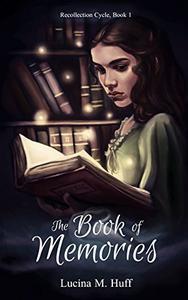 The Book of Memories: An Astrazen Novel