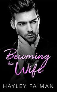 Becoming his Wife