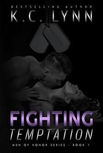 Fighting Temptation: A Friends to Lovers Military Romance