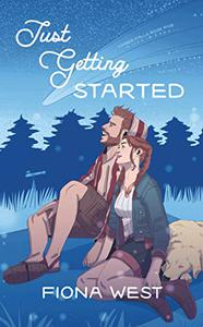 Just Getting Started: A Sweet Small-Town Romance