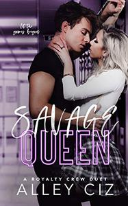 Savage Queen: A Royalty Crew U of J Spin-Off Novel