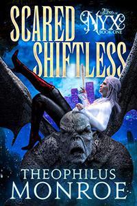 Scared Shiftless: An Ex-Shifter turned Vampire Hunter Urban Fantasy