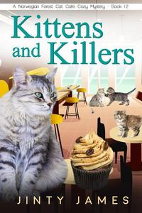 Kittens and Killers