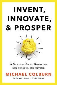 Invent, Innovate & Prosper