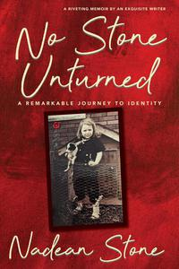 No Stone Unturned: A Journey To Identity