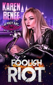Foolish Riot