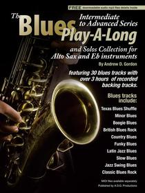 Blues Play-A-Long and Solos Collection for Alto Sax and Eb Instruments Intermediate-Advanced Level