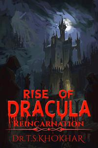 Rise of Dracula: Reincarnation