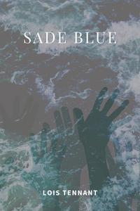 Sade Blue